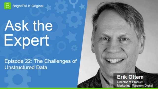 Ask the Expert: The Challenges of Unstructured Data