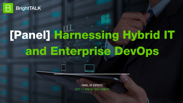 Harnessing Hybrid IT and Enterprise DevOps