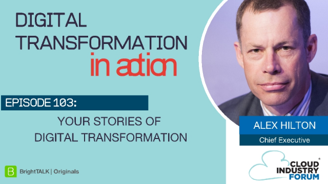 Your Stories of Digital Transformation