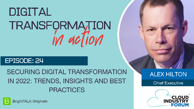 Securing Digital Transformation in 2022: Trends, Insights and Best Practices